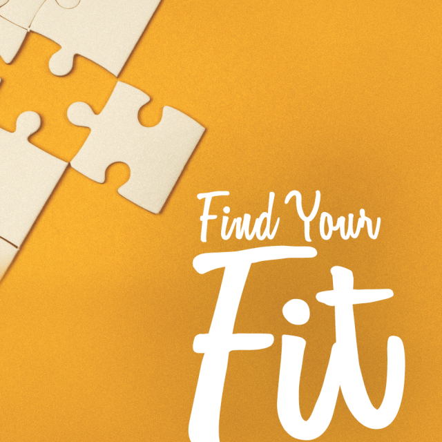 "A yellow background with a white puzzle edge in the top corner, with a puzzle piece that fits the puzzle placed next to it.  The caption says, ""Find your Fit."""