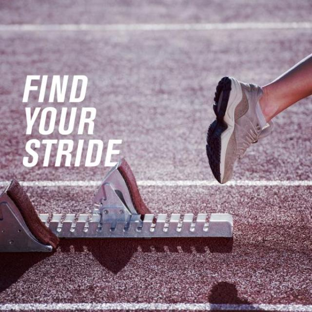 Zoomed in image of foot running on track with text stating 'Find your stride'