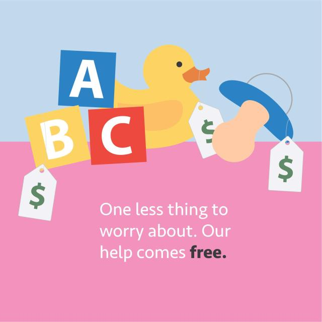 "Illustration of rubber duck and ABC blocks with text saying ""One less thing to worry about. Our help comes free."""