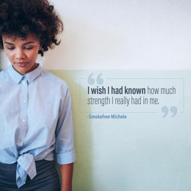 "Image of a woman looking down, next to her the quote, ""I wish I had known how much strength I really had in me."""