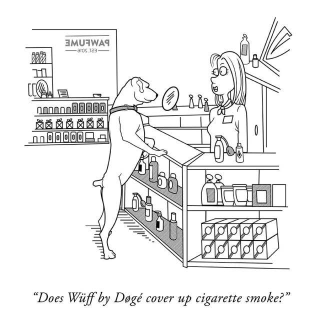 "Comic of a dog at a perfume counter asking ""Does Wuff by Doge cover up cigarette smoke?"""